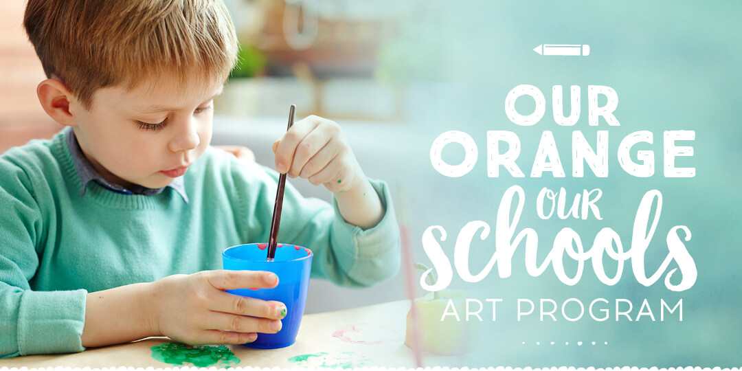 OUR ORANGE OUR SCHOOLS ART PROGRAM